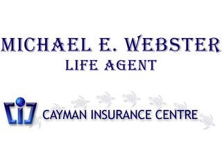 Michael E. Webster - Cayman Insurance Centre